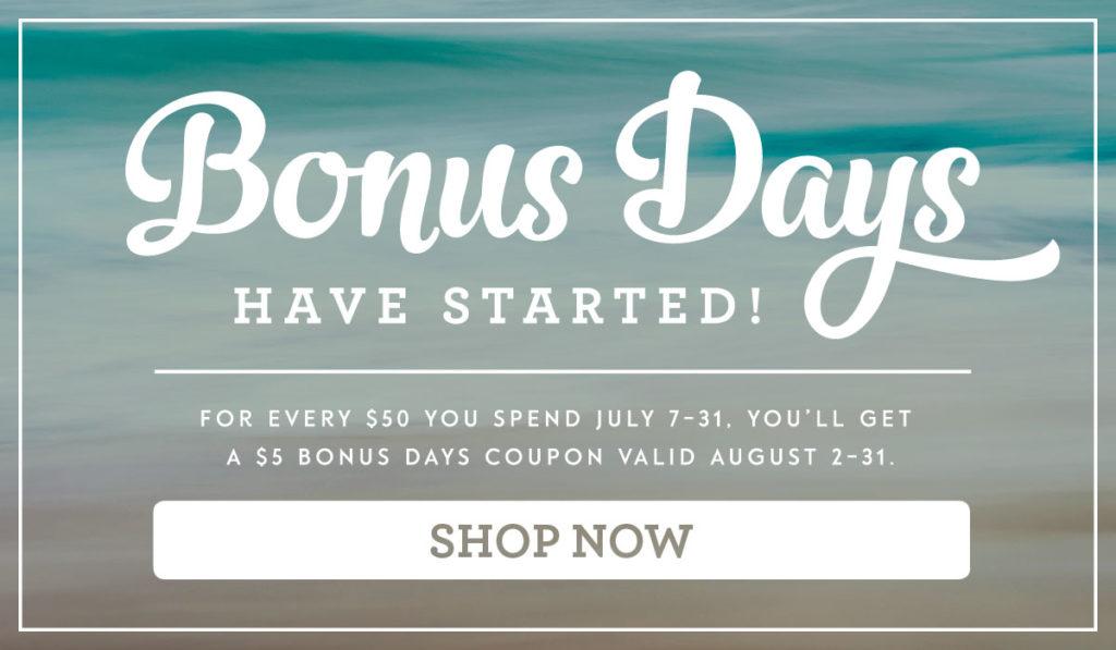 Bonus Days July 2016